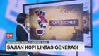 VIDEO: Sajian Kopi Lintas Generasi