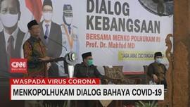 VIDEO: Menkopolhukam Dialog Bahaya Covid-19
