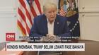 VIDEO: Kondisi Membaik, Trump Belum Lewati Fase Bahaya