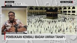 VIDEO: Pembukaan Kembali Ibadah Umrah Tahap I