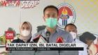 VIDEO: Tak Dapat Izin, IBL Batal Digelar