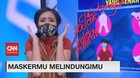 VIDEO: Maskermu Melindungimu