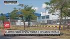 VIDEO: Klaster Pabrik Epson Tembus 1197 Kasus Covid-19