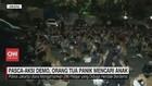 VIDEO: Pasca-aksi Demo, Orang Tua Panik Mencari Anak