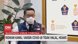 VIDEO: Ridwan Kamil: Vaksin Covid-19 Tidak Halal, Hoaks
