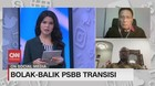 VIDEO: Bolak-balik PSBB Transisi