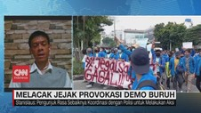 VIDEO: Melacak Jejak Provokasi Demo Buruh