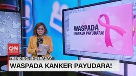 VIDEO: Waspada Kanker Payudara