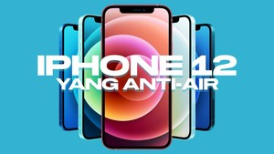 INFOGRAFIS: iPhone 12 yang Anti-Air