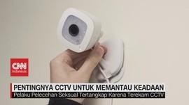 VIDEO: Pentingnya CCTV Untuk Memantau Keadaan