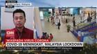 VIDEO: Covid-19 Meningkat, Malaysia Lockdown