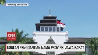 VIDEO: Usulan Penggantian Nama Provinsi Jawa Barat