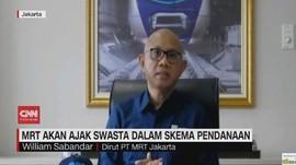 VIDEO: MRT Akan Ajak Swasta Dalam Skema Pendanaan
