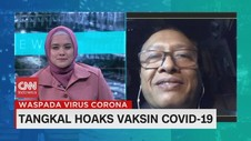VIDEO: Tangkal Hoaks Vaksin Covid-19