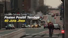 VIDEO: Kasus Positif Covid-19 Dunia Tembus 40 Juta
