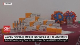 VIDEO: Vaksin Covid-19 Masuk Indonesia Mulai November