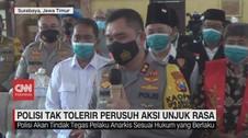 VIDEO: Polisi Tak Tolerir Perusuh Aksi Unjuk Rasa