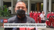 VIDEO: PSSI Berharap Kompetisi Kembali Bergulir