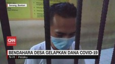 VIDEO: Bendahara Desa Gelapkan Dana Covid-19