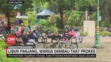VIDEO: Libur Panjang, Warga Diimbau Taat Prokes