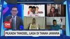VIDEO: Pilkada Tangsel, Laga di Tanah Jawara (3-5)