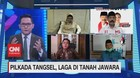 VIDEO: Pilkada Tangsel, Laga di Tanah Jawara (4-5)