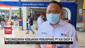 VIDEO: Pelonggaran Kebijakan Penumpang PT KAI Daop 8