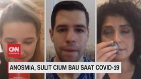 VIDEO: Anosmia, Sulit Cium Bau Saat Covid-19