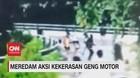 VIDEO: Meredam Aksi Kekerasan Geng Motor