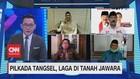 VIDEO: Pilkada Tangsel, Laga di Tanah Jawara (5-5)