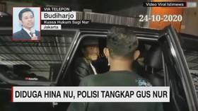 VIDEO: Kuasa Hukum Angkat Bicara Soal Penangkapan Gus Nur