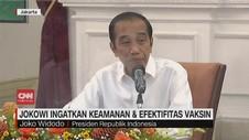 VIDEO: Jokowi Ingatkan Keamanan dan Efektivitas Vaksin