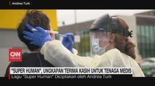 VIDEO: Super Human, Ungkapan Terima Kasih untuk Tenaga Medis
