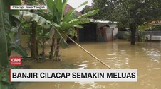 VIDEO: Banjir Cilacap Kian Meluas