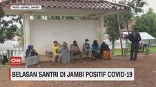VIDEO: Belasan Santri di Jambi Positif Covid-19