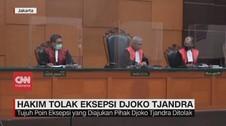 VIDEO: Hakim Tolak Eksepsi Djoko Tjandra