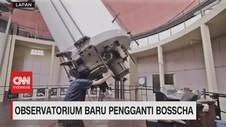 VIDEO: Observatorium Baru Pengganti Bosscha