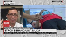 VIDEO: Strok Serang Usia Muda