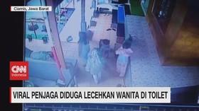 VIDEO: Viral Penjaga Diduga Lecehkan Wanita di Toilet