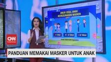 VIDEO: Panduan Memakai Masker Untuk Anak
