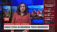VIDEO: Kasus Covid-19 Indonesia Terus Meningkat