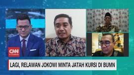 VIDEO: Lagi, Relawan Jokowi Minta Jatah Kursi di BUMN (2/2)