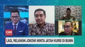 VIDEO: Lagi, Relawan Jokowi Minta Jatah Kursi di BUMN (1/2)