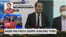 VIDEO: Nasib WNI Pasca Gempa Guncang Turki