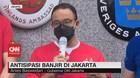 VIDEO: Antisipasi Banjir di Jakarta