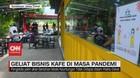 VIDEO: Geliat Bisnis Kafe di Masa Pandemi