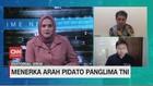 VIDEO: Menerka Arah Pidato Panglima TNI