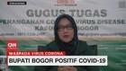VIDEO: Bupati Bogor Positif Covid-19