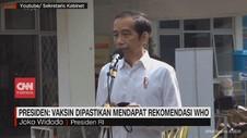 VIDEO: Jokowi: Vaksin Dipastikan Mendapat Rekomendasi WHO