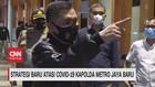 VIDEO: Strategi Baru Atasi Covid-19 Kapolda Metro Jaya